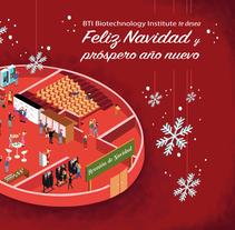 Felicitación Navideña BTI Biotechnology Institute. Um projeto de Ilustração, Artes plásticas e Design gráfico de Nadia Beltran de Lubiano Santamaria         - 19.12.2016