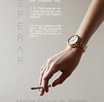 Cartel cortometraje ESPERAR. A Design, and Graphic Design project by Helena Álvarez Fernández         - 17.02.2017