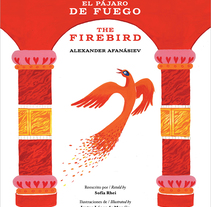 The firebird. / El pájaro de fuego.. A Illustration project by Iratxe López de Munáin - 27-04-2017