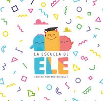 La Escuela de Ele. Un proyecto de Diseño gráfico de Wualá! Diseño Gráfico         - 19.05.2017