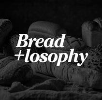 "Breadlosophy - Identidad para un pan ""handmade"". A Br, ing&Identit project by Víctor Lebrón Piñol         - 15.03.2016"
