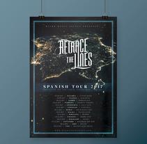 Retrace The Lines Spanish Tour 2017. A Graphic Design project by Alejandro Magnieto Benlliure - 14-07-2017