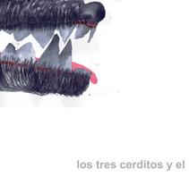los tres cerditos y el lobo. Un proyecto de Ilustración de Romina Machín - 11-09-2017
