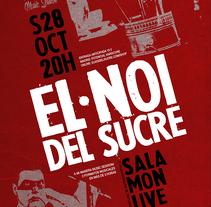 Cartel Concierto de rock/ El Noi del Sucre . Un proyecto de Diseño gráfico de di_sonadora         - 30.08.2017