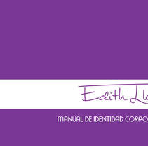 Manual de Identidad Corporativa - Edith Llop. Um projeto de Design, Br, ing e Identidade e Design editorial de Edith Llop Roselló         - 08.09.2017