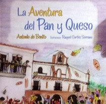 """La aventura del Pan y Queso"" de Antonio de Benito. A Illustration project by Rakel Cortes         - 19.01.2017"