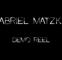 Reel. Un proyecto de Publicidad, Motion Graphics, Cine, vídeo, televisión, 3D, Animación, Diseño de iluminación, Post-producción, VFX y Animación de personajes de Gabriel Matzkin - 23-11-2017