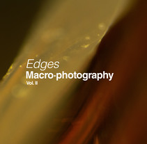 Edges | Macro·photography Vol. II. A Photograph project by Eduardo Cámara         - 11.02.2018