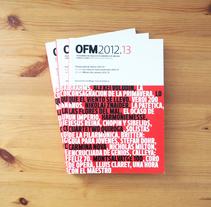 OFM T. 2012/2013. Un proyecto de Dirección de arte, Diseño editorial y Diseño gráfico de cintia corredera         - 19.03.2018
